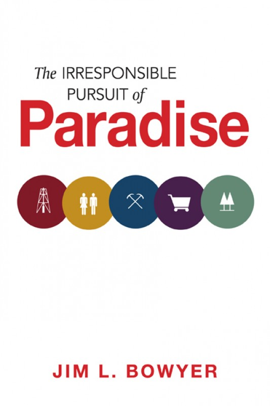 The Irresponsible Pursuit of Paradise, cover image